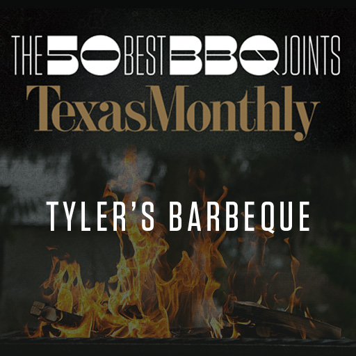 Tyler's Barbeque - Texas Monthly Top 50 Barbecue Joints!