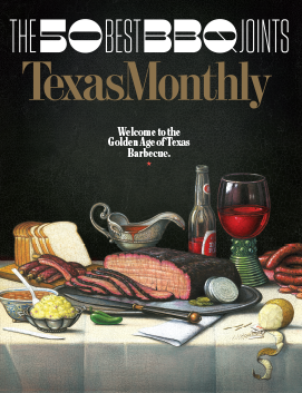 Texas Monthly, June 2017 - List Of The Top 50 Barbeque Joints in Texas